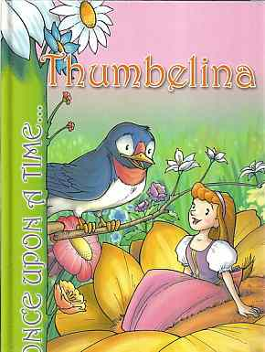 Once upon a time –Thumbelina